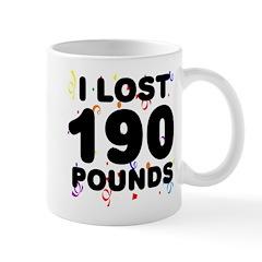 I Lost 190 Pounds! Mug