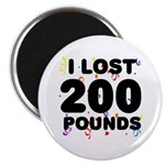 I Lost 200 Pounds! Magnet