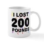 I Lost 200 Pounds! Mug