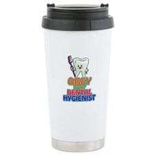 Obey Your Dental Hygienist Travel Mug