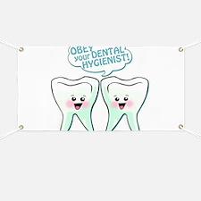 Obey Your Dental Hygienist Banner