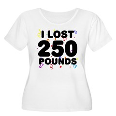 I Lost 250 Pounds! T-Shirt