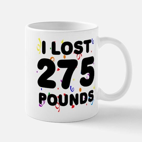I Lost 275 Pounds! Mug