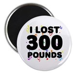 I Lost 300 Pounds! Magnet