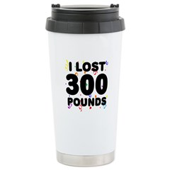 I Lost 300 Pounds! Stainless Steel Travel Mug