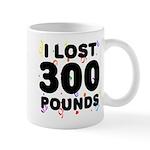 I Lost 300 Pounds! Mug