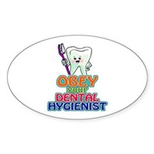 Obey Your Dental Hygienist Decal
