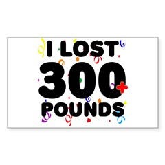I Lost 300+ Pounds! Decal