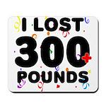I Lost 300+ Pounds! Mousepad