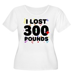 I Lost 300+ Pounds! T-Shirt