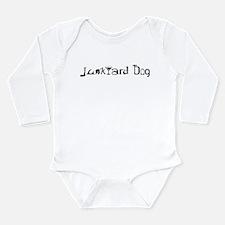 Junkyard Dog Long Sleeve Infant Bodysuit