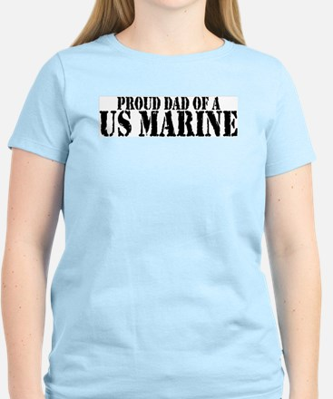 Proud Dad of a US Marine Women's Pink T-Shirt