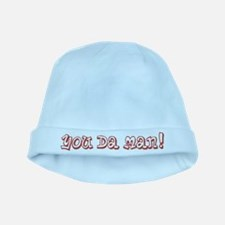 You Da Man baby hat