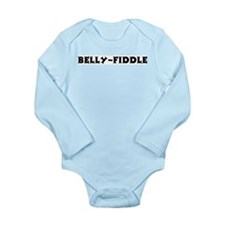 Belly-Fiddle Long Sleeve Infant Bodysuit