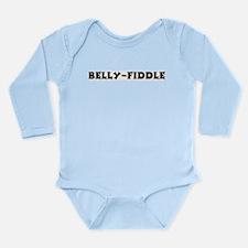 Belly-Fiddle Long Sleeve Infant Bodysuit