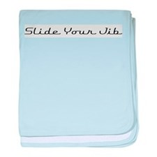 Slide Your Jib baby blanket