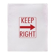 Keep Right Throw Blanket