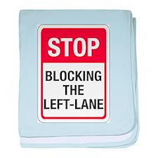 Stop Blocking baby blanket