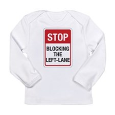 Stop Blocking Long Sleeve Infant T-Shirt