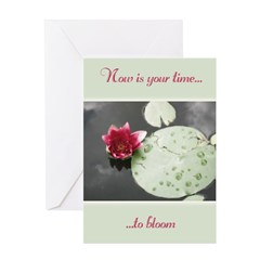 Now Is Your Time Greeting Card