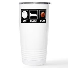 Eat Sleep Play Basketball Travel Mug