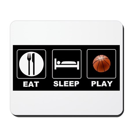 Eat Sleep Play Basketball Mousepad