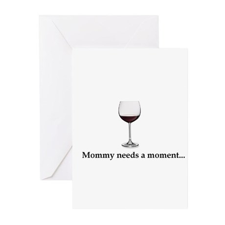 Mommy Needs A Moment... Greeting Cards (Pk of 20)