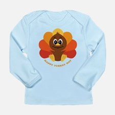 Happy Turkey Day Long Sleeve Infant T-Shirt