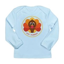 Lil' Turkey Long Sleeve Infant T-Shirt