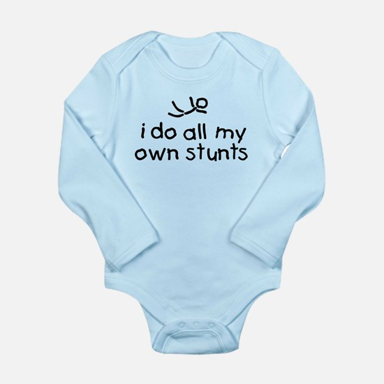 I Do All My Own Stunts Baby Outfits