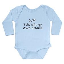I Do All My Own Stunts Long Sleeve Infant Bodysuit