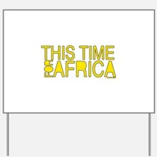 For Africa Yard Sign