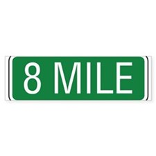 8 Mile Road Bumper Sticker