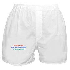 If I flip a coin.. Boxer Shorts