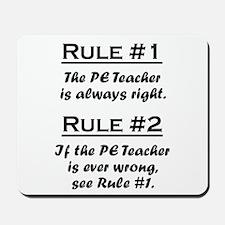 PE Teacher Mousepad