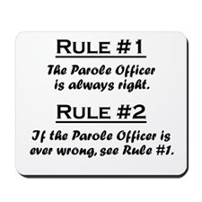 Parole Officer Mousepad