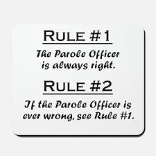 Parole Officer Mousepad