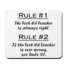 Tech Ed Teacher Mousepad
