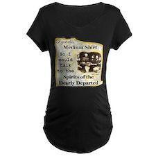 MediumTalkToDead_Shirt Maternity T-Shirt