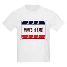 Mom's #1 Fan T-Shirt