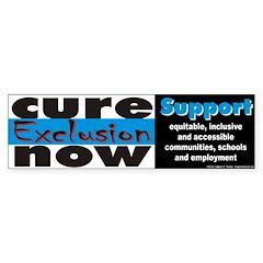 Cure Exclusion Bumper Bumper Sticker