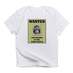 Columbus a Murderer Infant T-Shirt