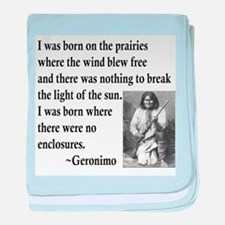 Geronimo Quote baby blanket