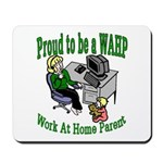 Proud to be a WAHP Mousepad