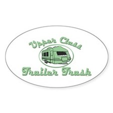 Upper Class Trailer Trash Oval Bumper Stickers