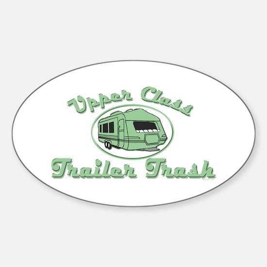 Upper Class Trailer Trash Oval Bumper Stickers
