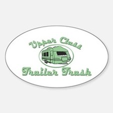 Upper Class Trailer Trash Oval Decal