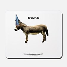 your basic dumbASS Mousepad