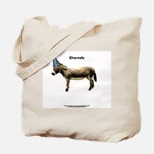 your basic dumbASS Tote Bag