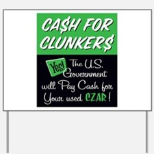 Cash for Clunkers Yard Sign